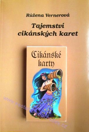 Cikanske Karty Tajemstvi Cikanskych Karet Kniha 32karet Ruzena