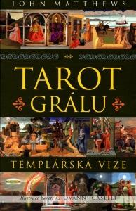 TAROT GRÁLU - John Metthews