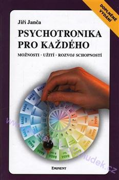 Psychotronika pro každého - J. Janča - 2. doplněné vydání