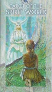 TAROT DUCHOVNÍCH SIL - TAROT OF THE SPIRIT WORLD