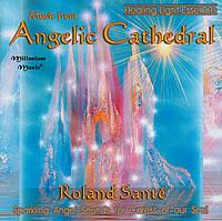 Hudba z andělské katedrály -Roland Santé