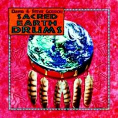 CD Posvátné bubny Země / Sacred Earth Drums - David & Steve Gordon