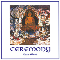 CD - CEREMONY /Ceremonie - Klaus Wiese
