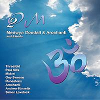 CD ÓM 2 Medwyn Goodall and Aroshanti and freids