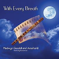 CD With Every Breath (Léčivé dýchání) - Medwyn Goodall and Aroshanti